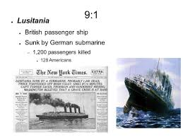 When Did Germany Sink The Lusitania by 9 1 World War I Germany Becomes A World Power In 1870 U0027s