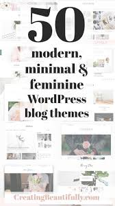 100 Modern Design Blog 50 Minimal Feminine Wordpress Themes