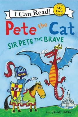 Pete the Cat: Sir Pete the Brave - James Dean