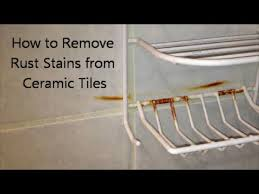 how to remove rust stains from ceramic tiles