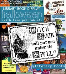 Best Halloween Books by Literary Hoots Halloween Library Display And Book List