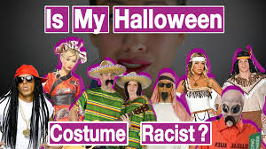 Cultural Appropriation Halloween by 4 Questions To Answer Is My Halloween Costume Youtube