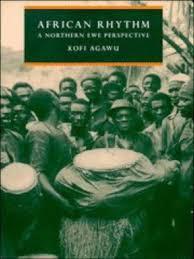 African Rhythm A Northern Ewe Perspective