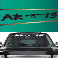 AR15 Windshield Banners Custom Decals For Cars | Cars And Vehicle Morning Noon Night Jdm Hellaflush Funny Life Car Door Window Sticker Windshield Decal Big Girls Love Trucks Sunvisor Banner Buy Simply Clean Strip Stance Lowered Turbo Drift And Truck Lettering Create Your Own Today Signscom Vinyl Sun Visor Window Shade Vinyl Banner Decal Product Hemi 30 Dodge Front Big Boy Toy Fun Japan Performance Decals For Trucks Best Resource Dodge Charger 12017 Rt Sxt Reflective Move Right Graphic