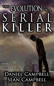 The Evolution Of A Serial Killer DCI Morton Crime Novel Book 6 By