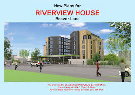100 Riverview House 2nd Public Exhibition By
