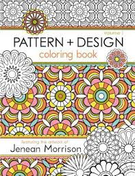 Pattern And Design Coloring Book Volume 1 By Jenean Morrison Paperback Booksamillion Books