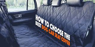 100 Car Seat In Truck 3 Best Dog Covers For SUVs S And S In 2018