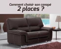 comment choisir un canapé comment choisir canapé 2 places topdeco pro