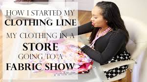 VLOG How I started my clothing line My 1st Store & Fabric Show
