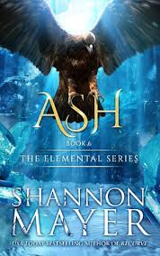 Ash The Elemental Series 6 By Shannon Mayer