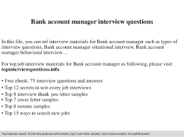 Bank Account Manager Interview Questions In This File You Can Ref Materials For