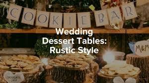20 Wedding Dessert Table Ideas Rustic Style