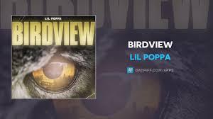 100 Birdview Lil Poppa AUDIO