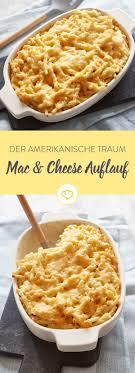 der amerikanische traum mac cheese auflauf