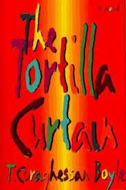 The Tortilla Curtain Summary Chapter 5 by The Tortilla Curtain Wikipedia