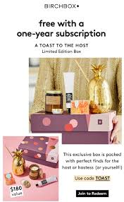 Birchbox Coupon – Free Limited Edition Box A Toast To The Host Box With  Annual Subscription! Receive A 95 Discount By Using Your Bfs Id Promotion Imuponcode Shares Toonly Coupon Code 49 Off New Limited Use Coupons And Price Display Cluding Taxes Singlesswag Save 30 First Box Savvy Birchbox Free Limited Edition A Toast To The Host With Annual Subscription Calamo 10 Off Aristocrat Homewares Over The Door Emotion Evoke 20 Promo Deal Coupon Code Papa John Fabfitfun Fall 2016 Junky Codes For Store Online Ultimate Crossfit Black Friday Cyber Monday Shopping