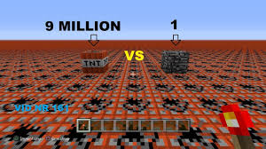 9 million TNT VS 1 bedrock == minecraft ==