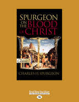 Spurgeon On The Blood Of Christ Paperback