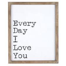 Hobby Lobby Wall Decor by Every Day I Love You Wood Wall Decor Hobby Lobby 557827