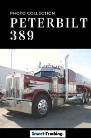 100 Best Semi Truck The Ultimate Peterbilt 389 Photo Collection Of Smart