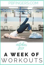 Traveling Handstands October 2014 by Week Of Workouts October 2017 Peanut Butter Fingers