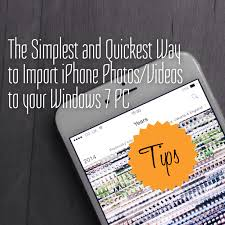 The simplest and quickest way to import iPhone photos videos to