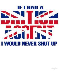 100 Design21 British Accent Humor By Redbubble