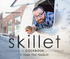 The Skillet Cookbook: A Street Food Manifesto: Josh Henderson, Sarah ... Food Trucks Eatbellevuecom Truck Qa Bread And Circuses Seattlefoodtruckcom Pin By Sandra On Otros Pinterest Truck And Taco Food Skilletstfood Skillet Thursdays Rubadues Saucey Skillet Gluten Free In Slc 2012 Brand Builders Seattle Met Poe Pies Opens With Second Cart Planned News Like The Color Name Painted Background Designs Little Kitchen Pizza Algarve Our Blog Events Catering In A Boom Year Portlands Streets Are Busy New Carts Urban Review Wichita By Eb