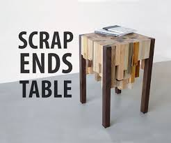 Scrap Ends Table 15 Steps With Pictures