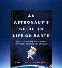 Books By Canadian Astronaut Chris Hadfield