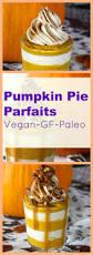 Pumpkin Mousse And Ginger Parfait by Vegan Pumpkin Pie Parfaits Youtube U0026 Apple Protein Shakes