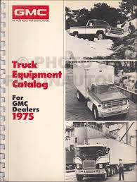 100 Dealers Truck Equipment 1975 GMC Catalog Dealer Album Original