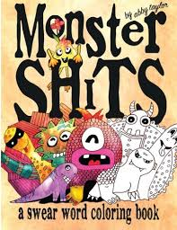 Monster Shits A Swear Word Adult Coloring Book