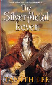 The Silver Metal Lover Tanith Lee