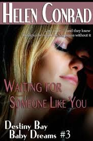 Waiting For Someone Like You By Helen Conrad