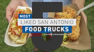 100 Food Trucks In San Antonio Five Most Liked YouTube