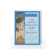 The Seven Spiritual Laws Of Success A Pocket Guide To Fulfilling Your Dreams By Chopra