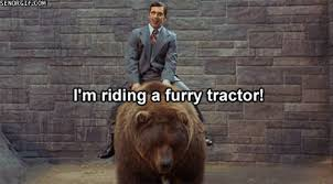 Gifs Tractors Bears Awesome Anchorman