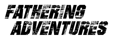 Fathering Adventures Relevant Practical Ministry For Men