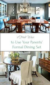 Formal Dining 4 Fresh Ways To Use Your Parent Room Sets Tablecloths Ideas