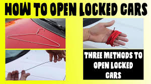 100 I Locked My Keys In My Truck How To Open Cars Without A Key 3 Easy Ways Unlock Car