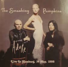 Smashing Pumpkins Ava Adore Live by The Smashing Pumpkins Adore Live In Hamburg 14 May 1998 Cd