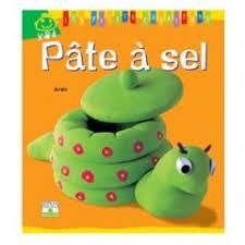 le livre pour fabriquer des objets en pâte à sel pour les enfants