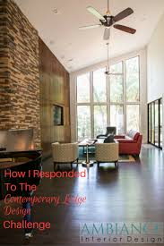 100 Contemporary Lodge How I Responded To The Contemporary Lodge Design Challenge