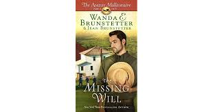 The Missing Will By Wanda E Brunstetter