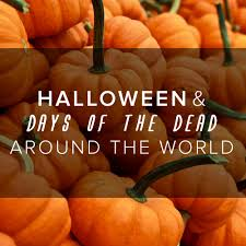 Spanish Countries That Celebrate Halloween by Halloween And U0027days Of The Dead U0027 Around The World Globalme