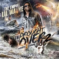 No Ceilings 2 Mixtape Download Datpiff by 18 Lil Wayne