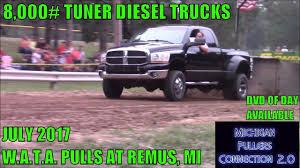 100 Diesel Truck Tuners 8000 TUNER STREET DIESEL TRUCKS WATA PULLS REMUS MI JULY 2017