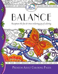 Amazon Adult Coloring Book Color Your Way To BALANCE Premium Pages For Watercolor Markers Colored Pencils Made In The USA Arts